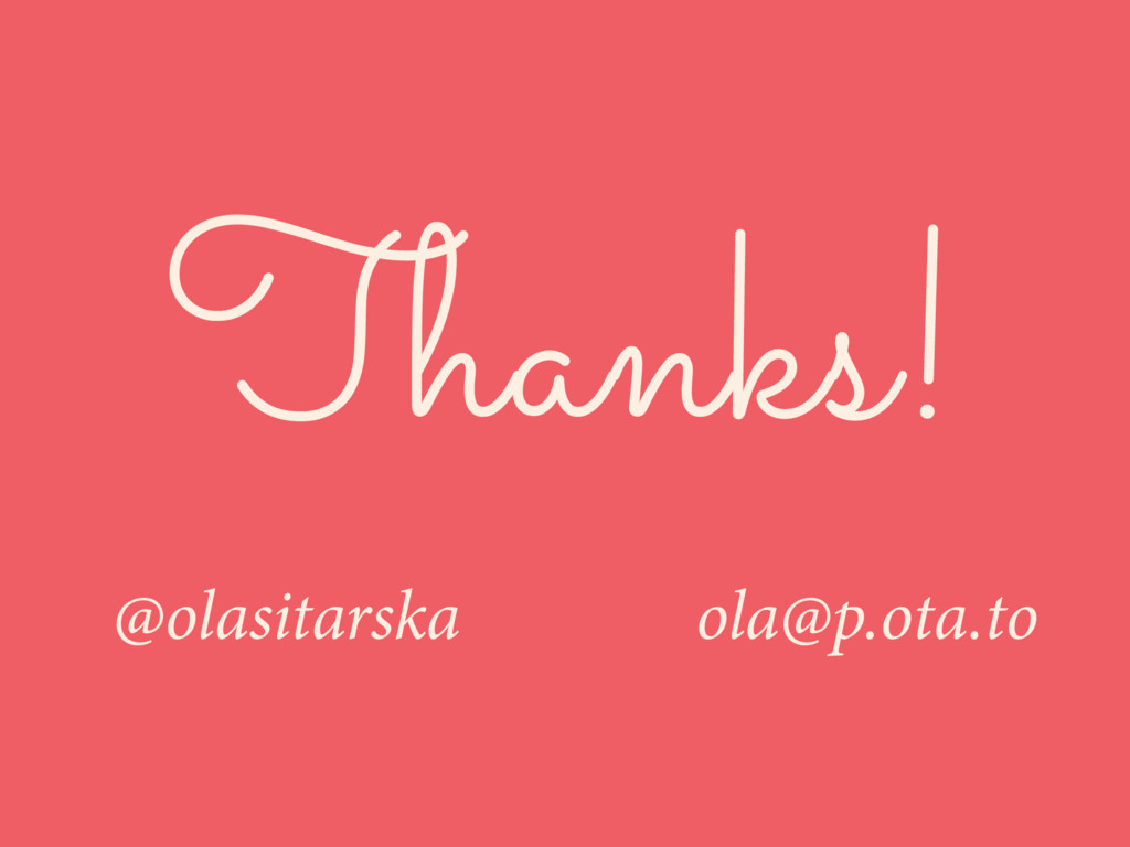 @olasitarska ola@p.ota.to Thanks!