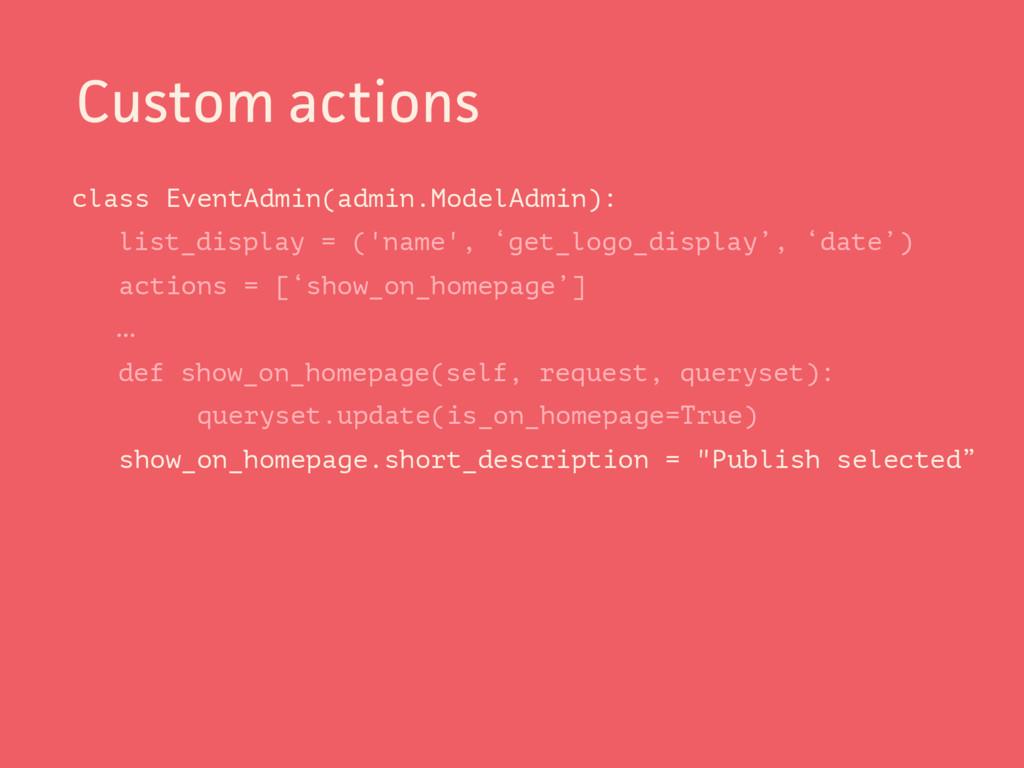 class EventAdmin(admin.ModelAdmin): list_displa...