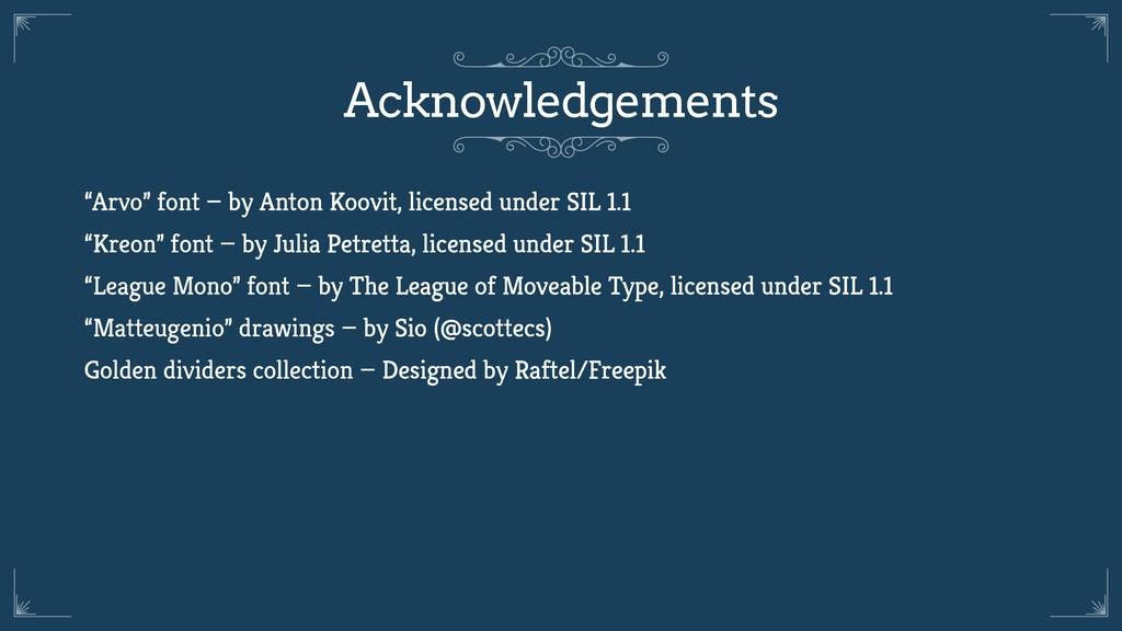 "Acknowledgements ""Arvo"" font — by Anton Koovit,..."