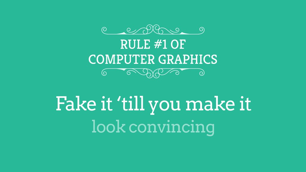 Fake it 'till you make it RULE #1 OF COMPUTER G...