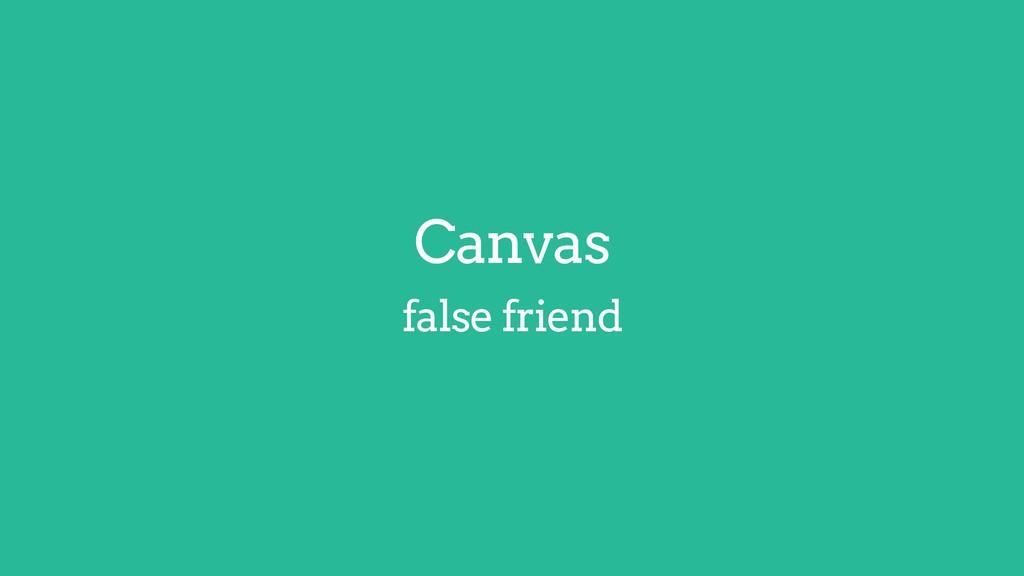 Canvas false friend HWUI