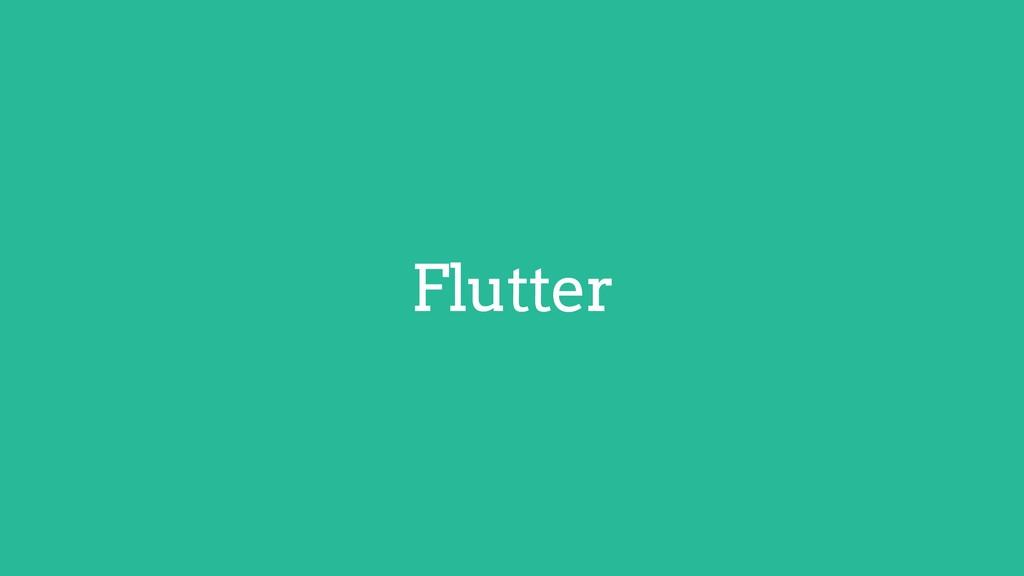 Flutter Flutter Android