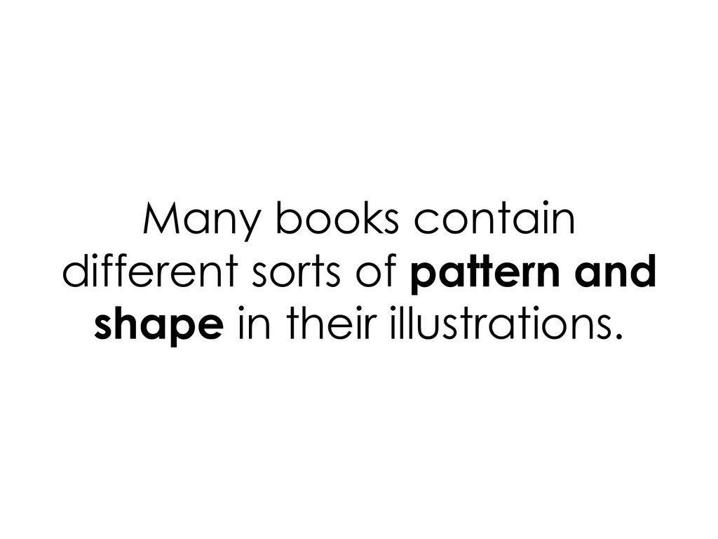 Many books contain different sorts of pattern a...