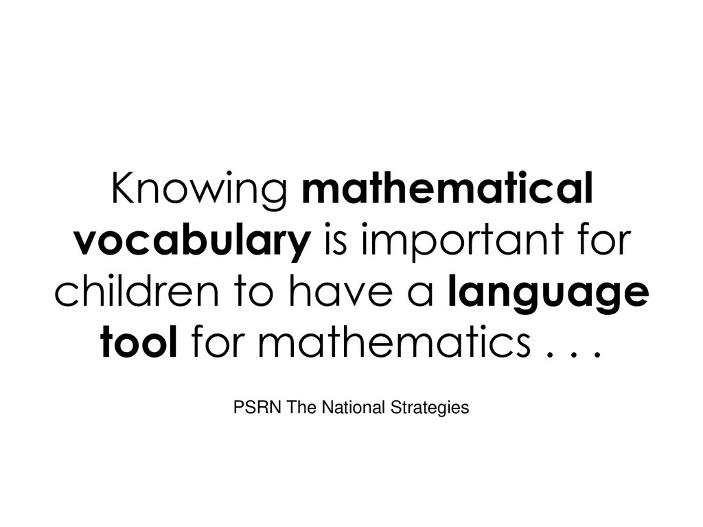 Knowing mathematical vocabulary is important fo...