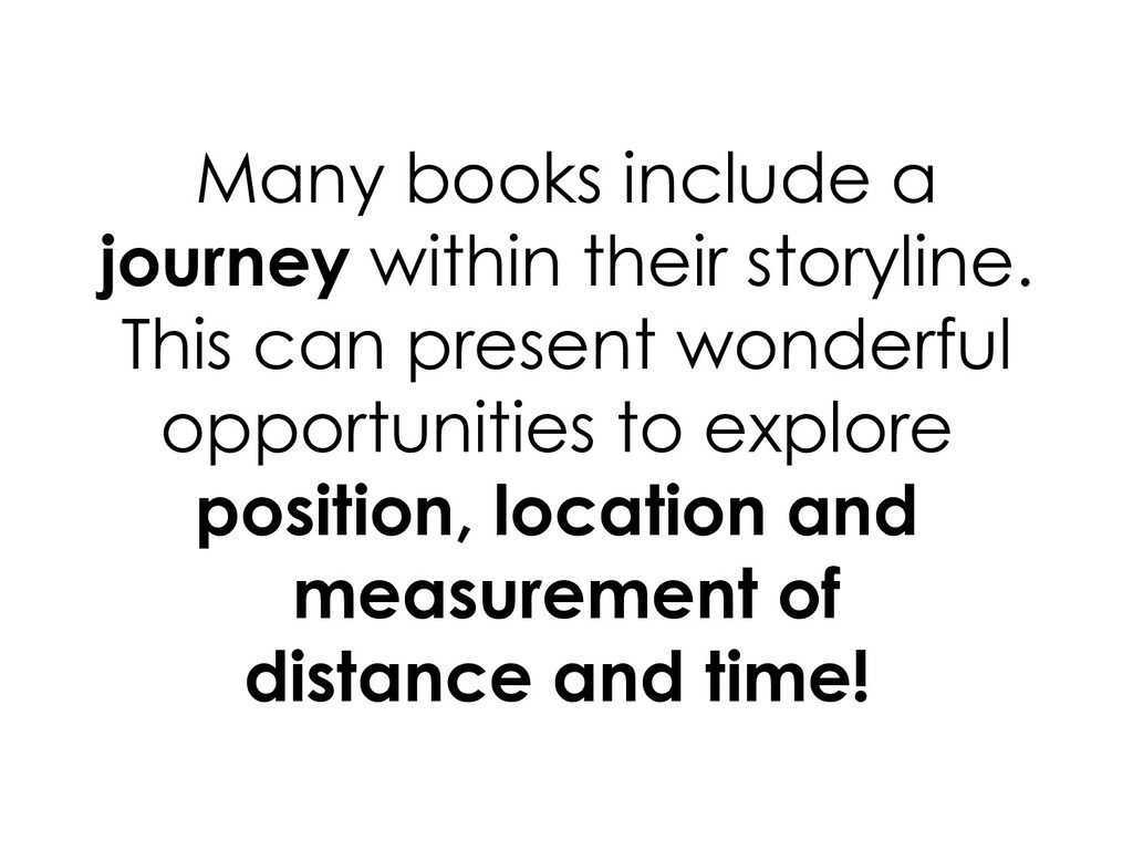 Many books include a journey within their story...