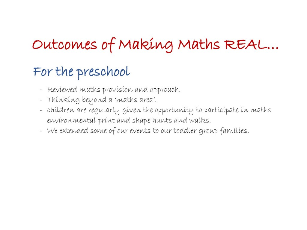 Outcomes of Making Maths REAL… For the preschoo...