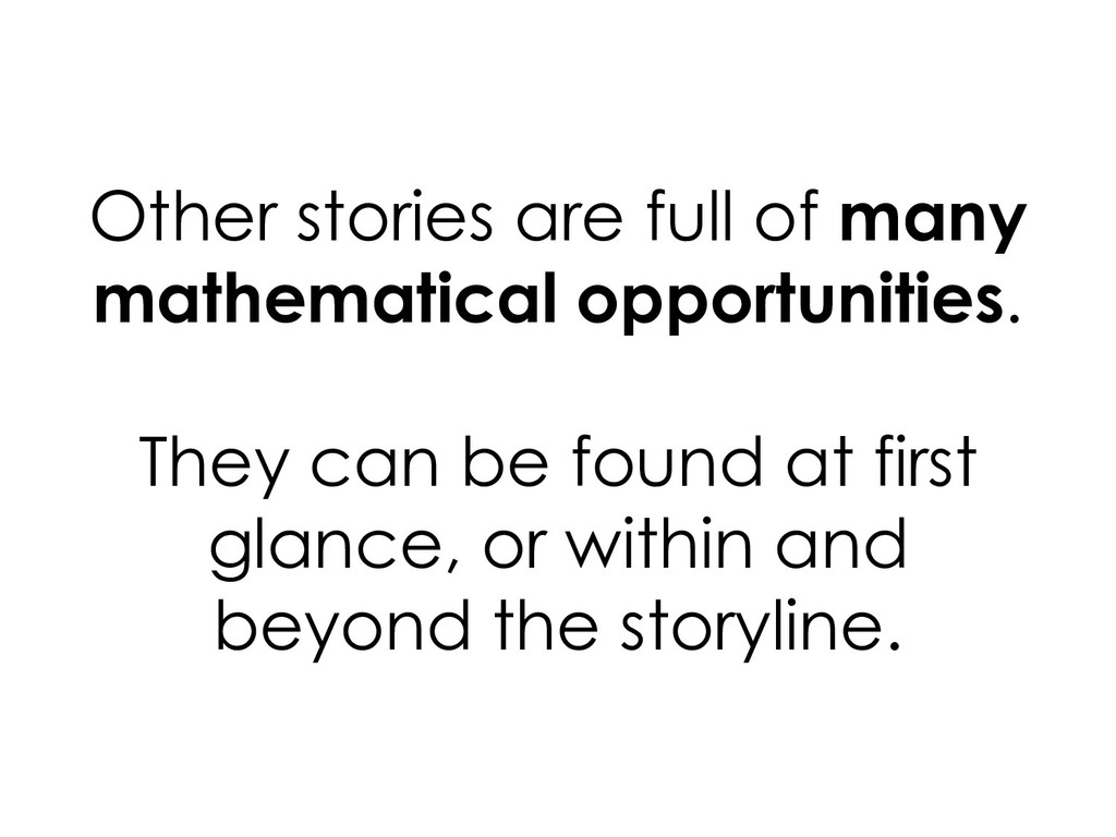 Other stories are full of many mathematical opp...