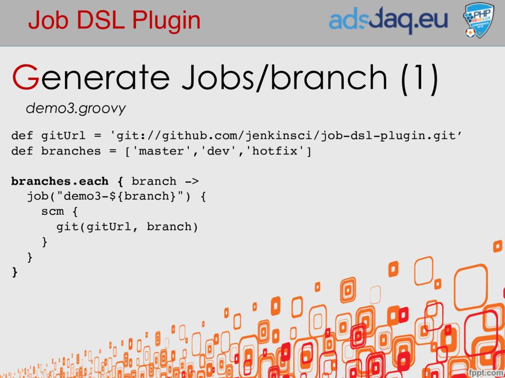 Job DSL Plugin Generate Jobs/branch (1) demo3.g...