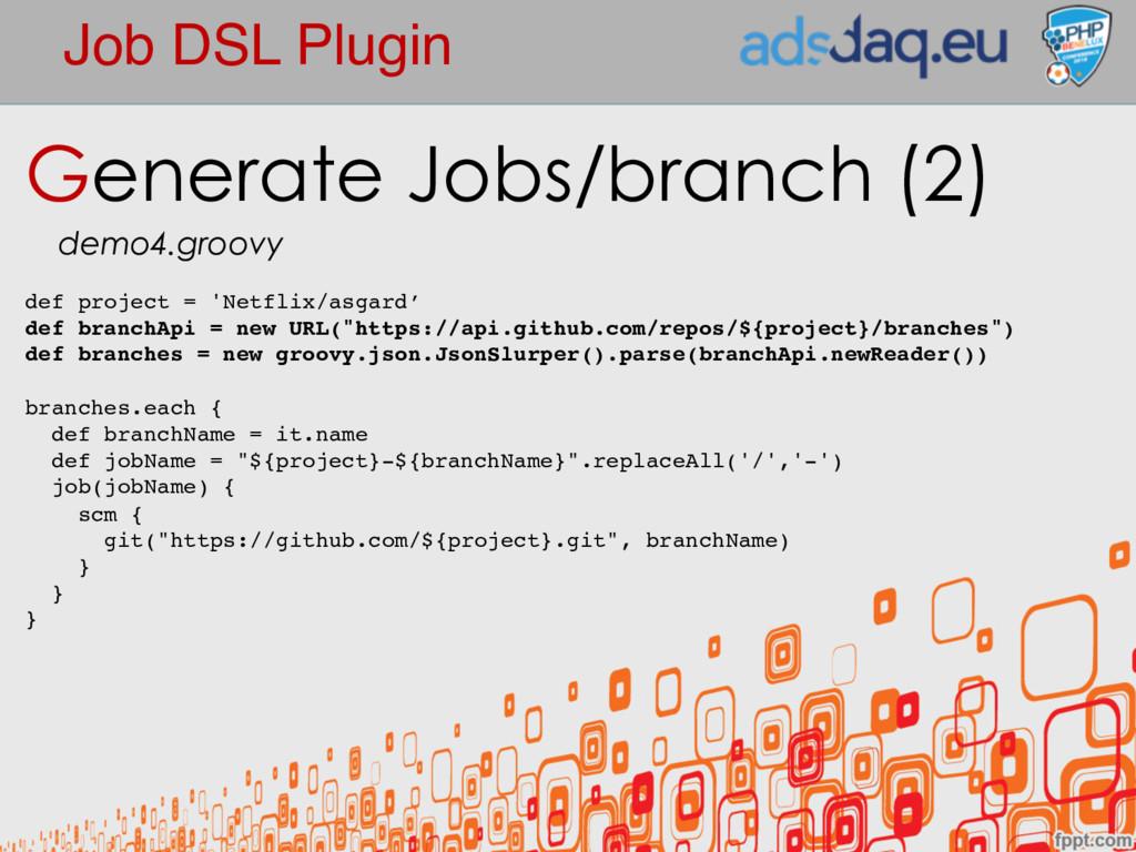 Job DSL Plugin Generate Jobs/branch (2) demo4.g...