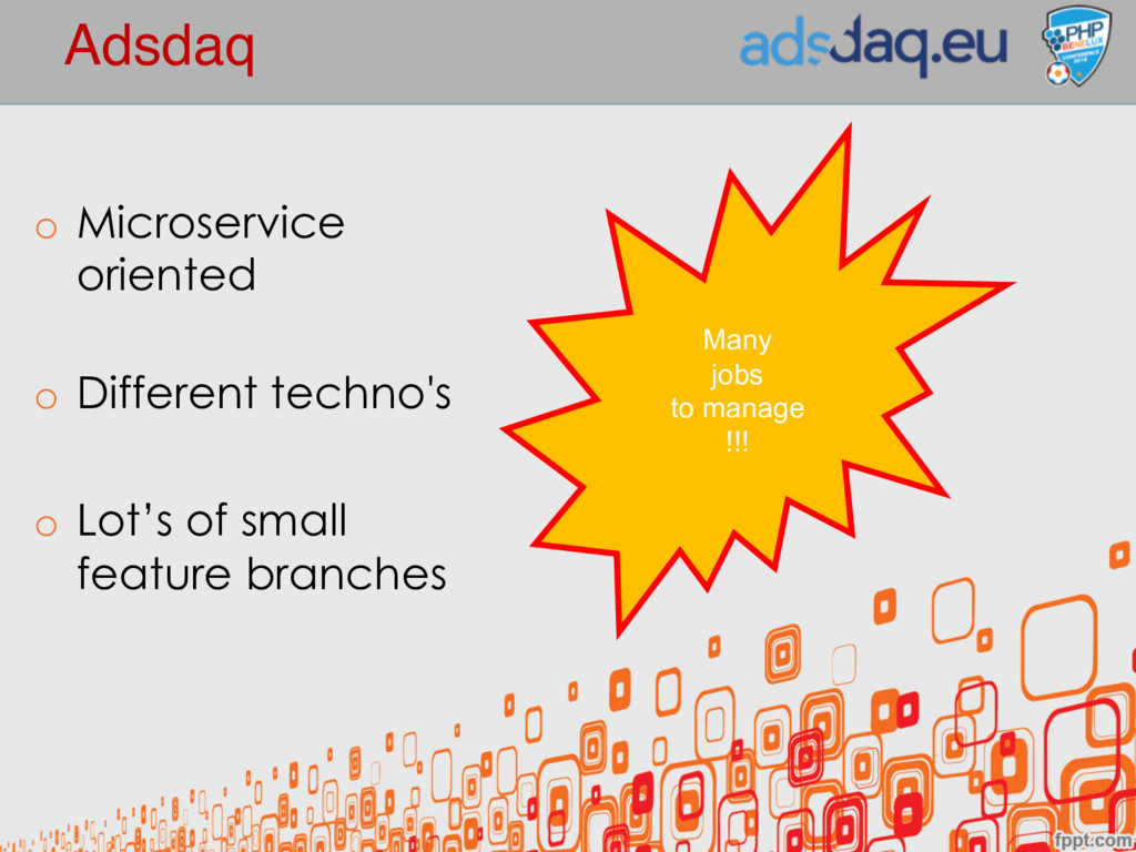 Adsdaq o Microservice oriented o Different tech...