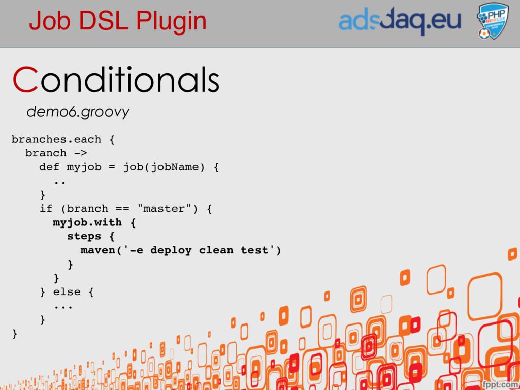 Job DSL Plugin Conditionals demo6.groovy branch...