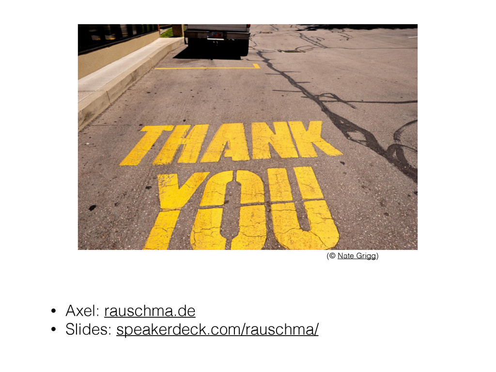 • Axel: rauschma.de • Slides: speakerdeck.com/r...