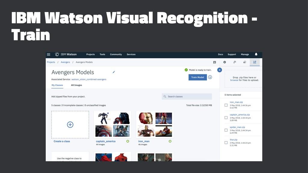 IBM Watson Visual Recognition - Train