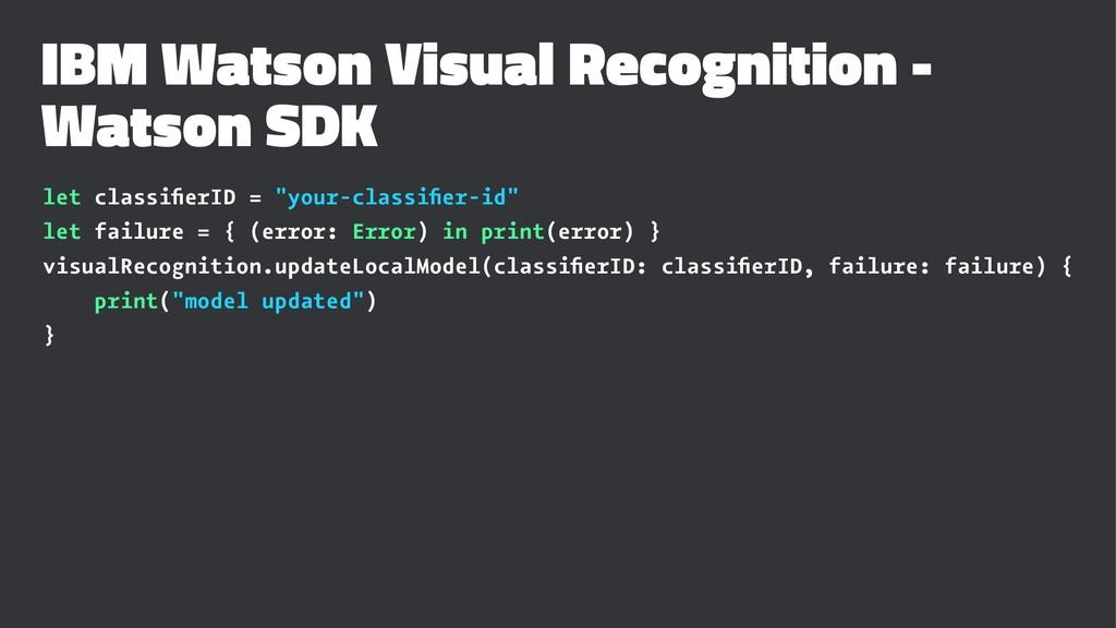 IBM Watson Visual Recognition - Watson SDK let ...