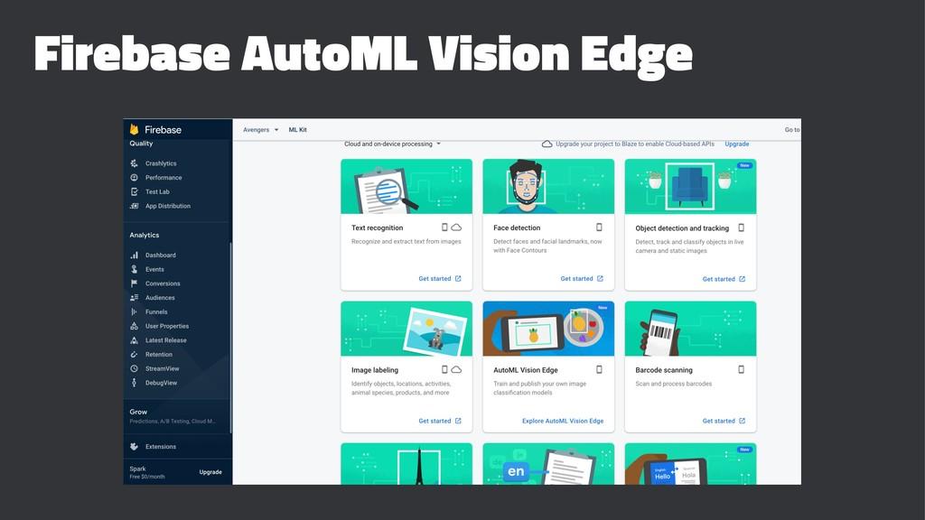 Firebase AutoML Vision Edge