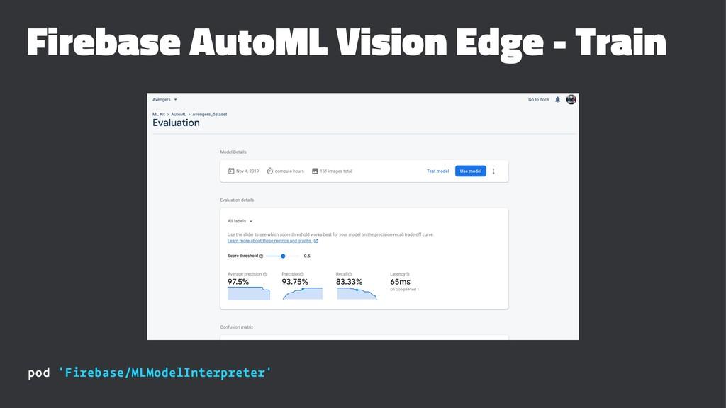 Firebase AutoML Vision Edge - Train pod 'Fireba...