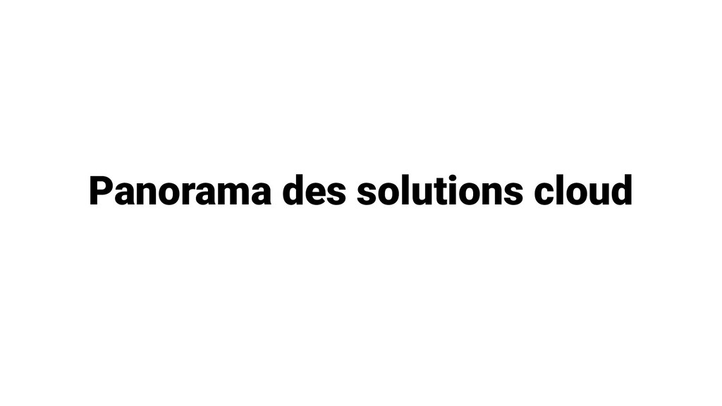 Panorama des solutions cloud