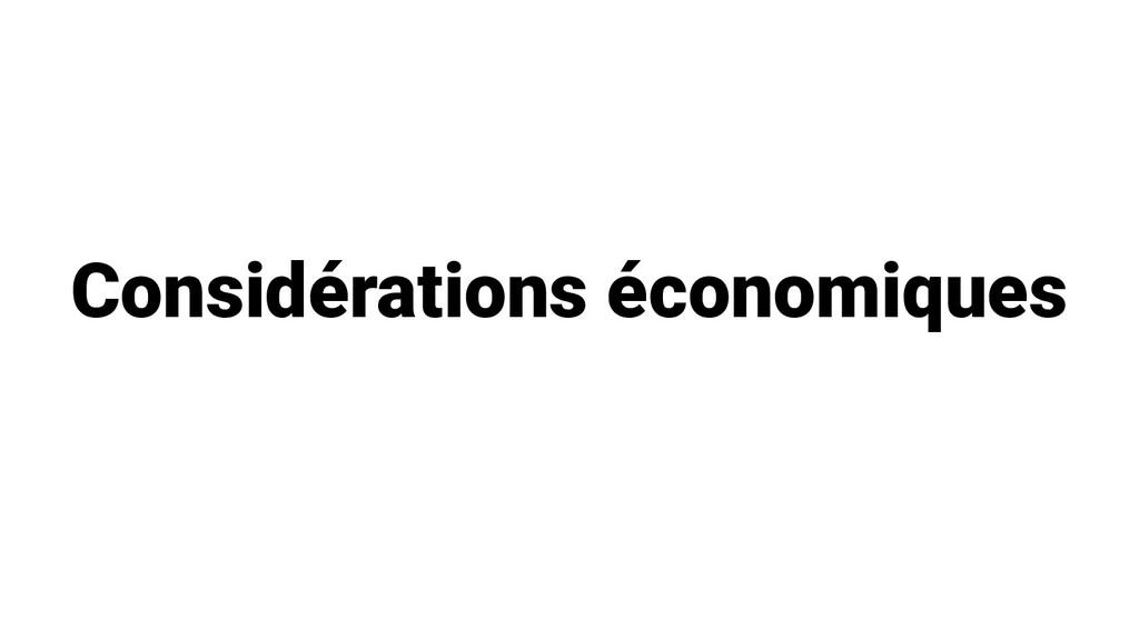 Considérations économiques