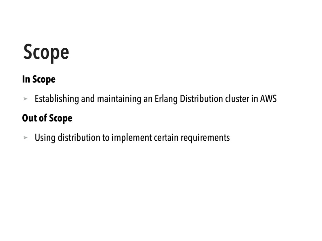 Scope In Scope ➤ Establishing and maintaining a...