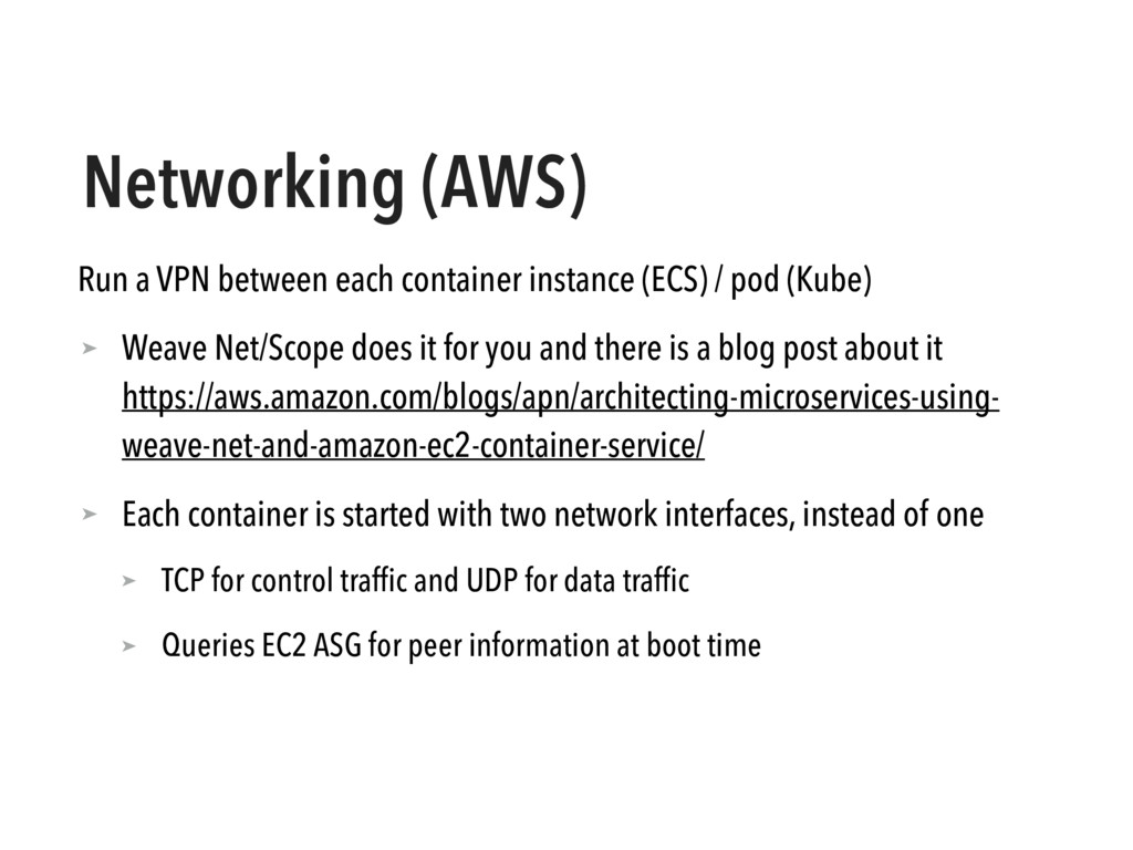 Networking (AWS) Run a VPN between each contain...