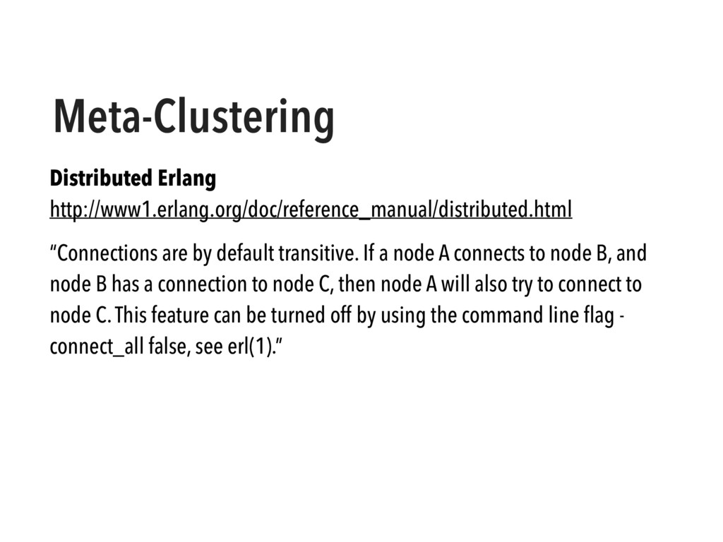 Meta-Clustering Distributed Erlang