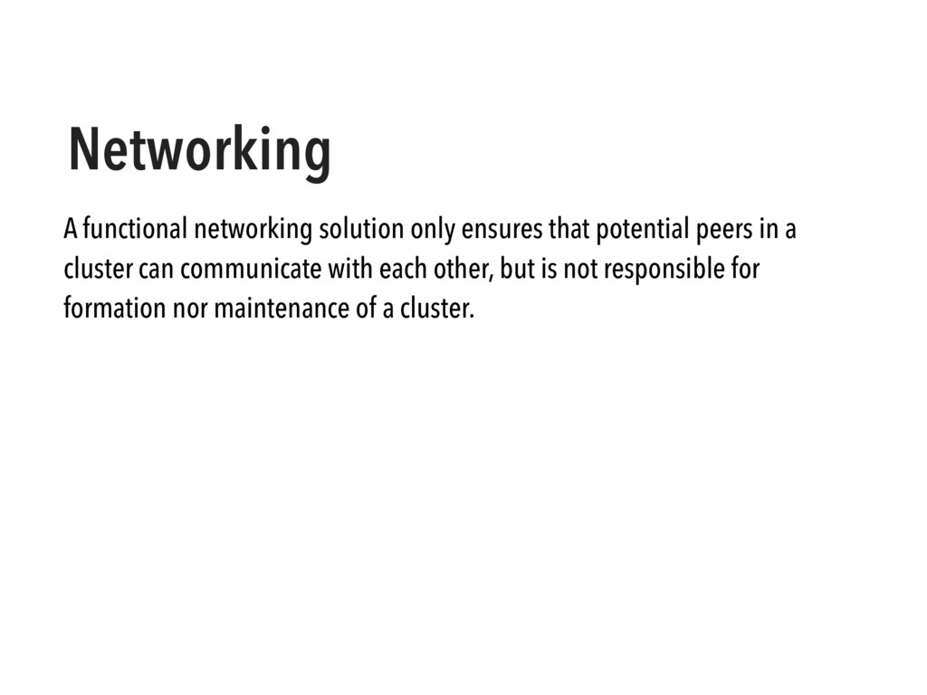 Networking A functional networking solution onl...