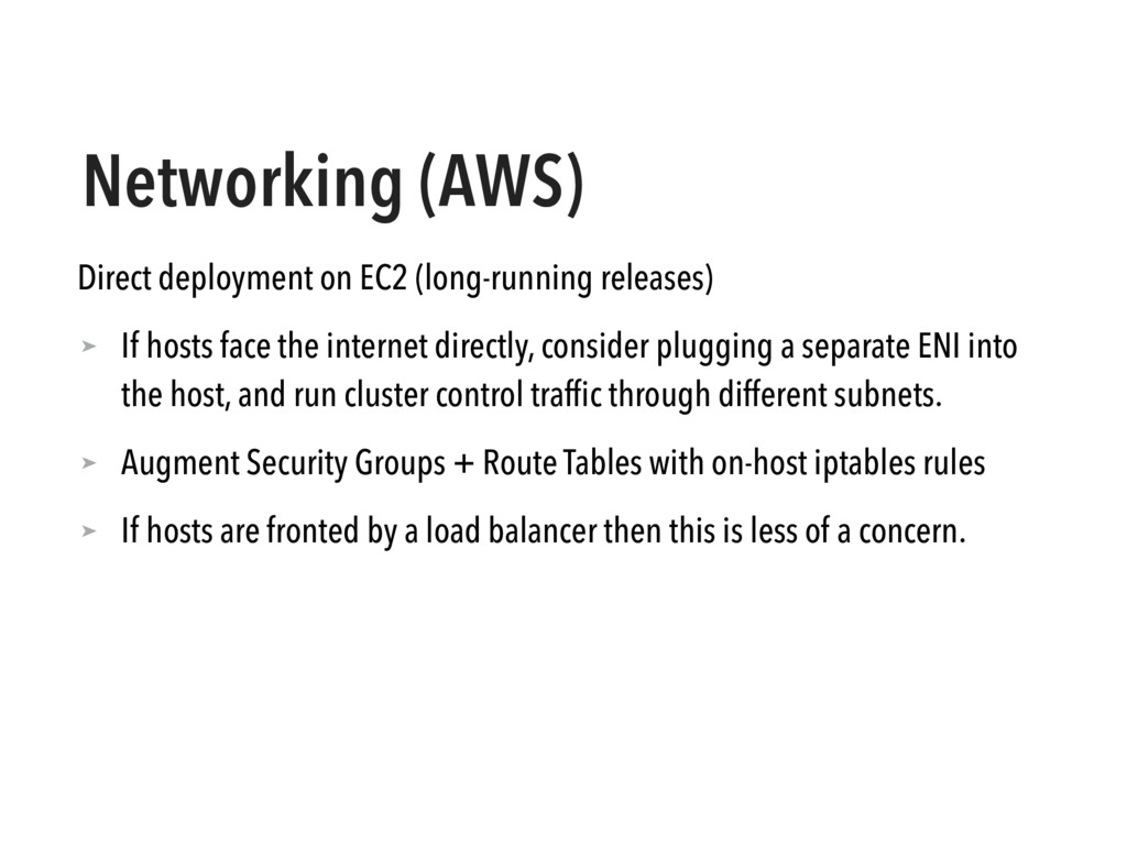 Networking (AWS) Direct deployment on EC2 (long...