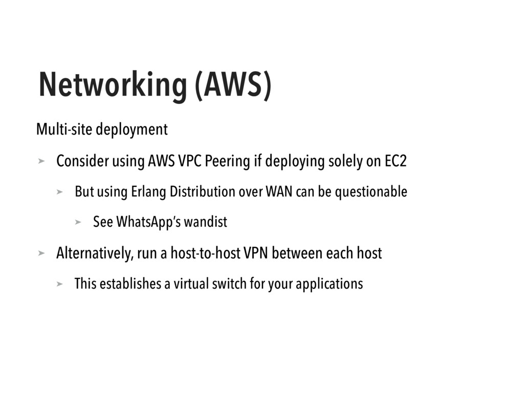 Networking (AWS) Multi-site deployment ➤ Consid...