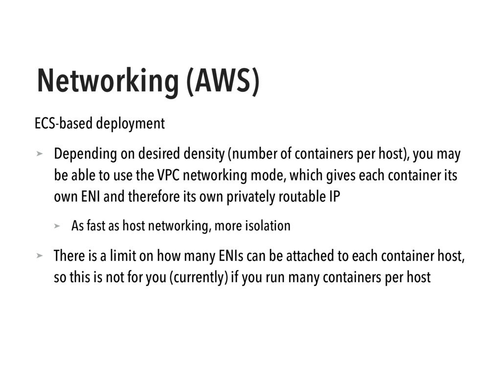 Networking (AWS) ECS-based deployment ➤ Dependi...