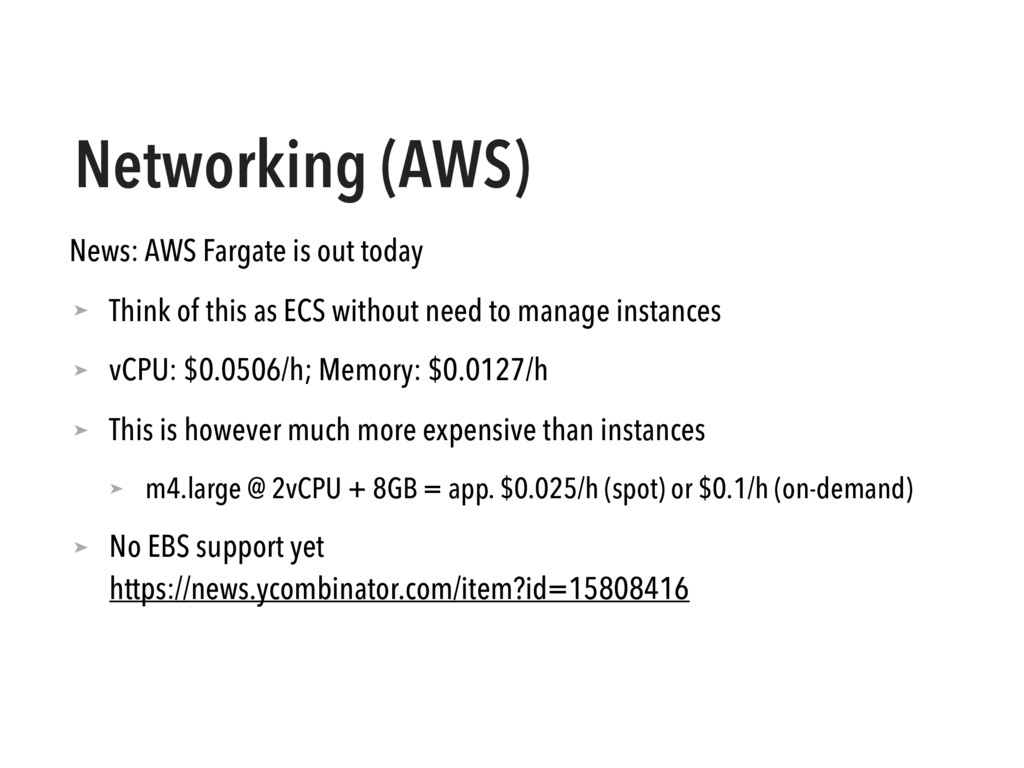 Networking (AWS) News: AWS Fargate is out today...