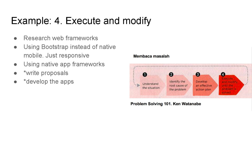 Example: 4. Execute and modify ● Research web f...