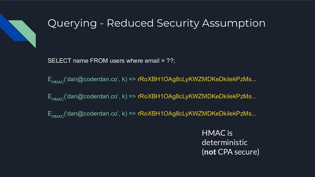 Querying - Reduced Security Assumption SELECT n...