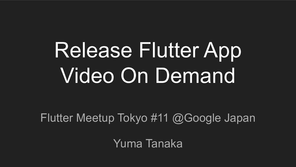 Release Flutter App Video On Demand Flutter Mee...