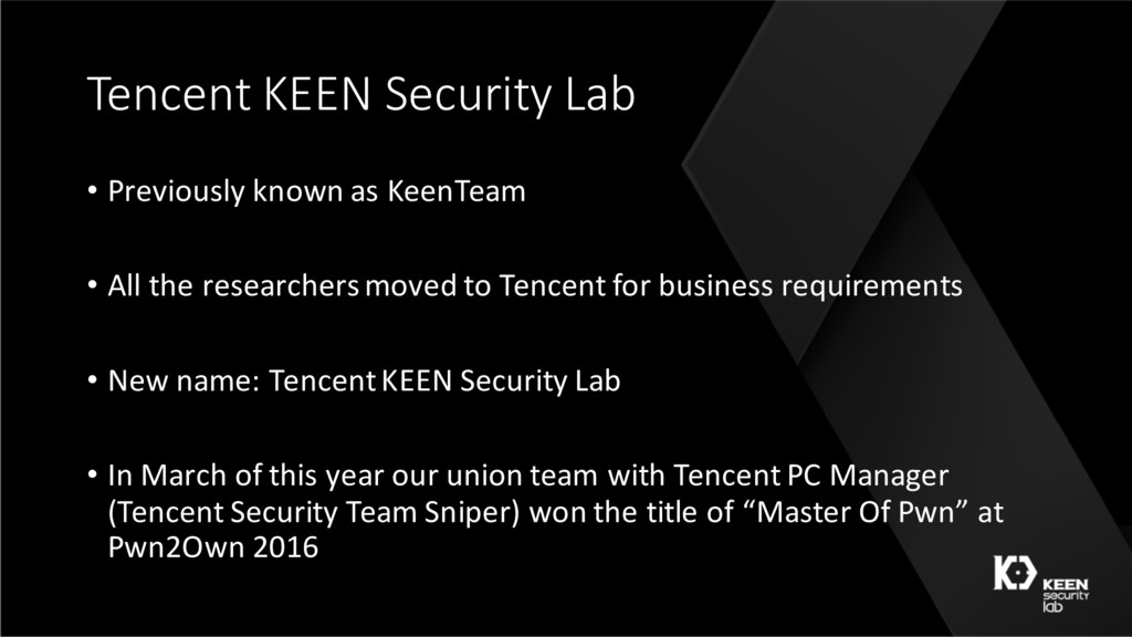 Tencent KEEN Security Lab • Previously known as...