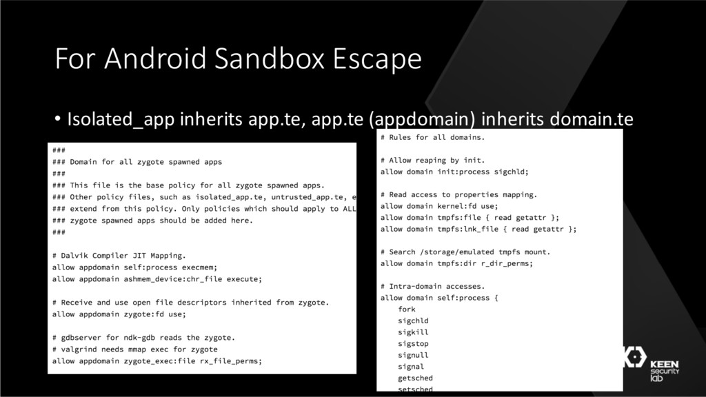 For Android Sandbox Escape • Isolated_app inher...