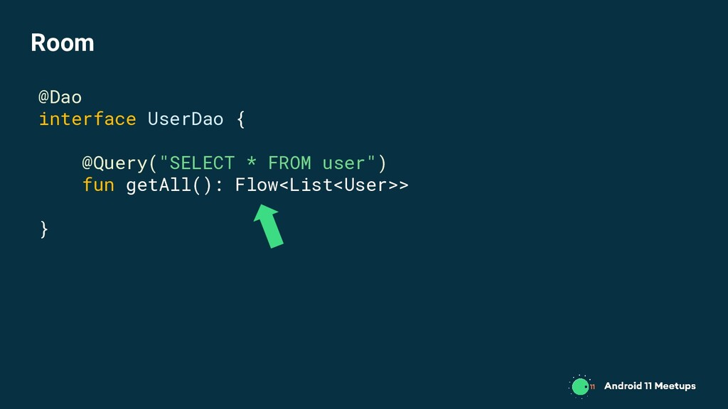 """@Dao interface UserDao { @Query(""""SELECT * FROM ..."""