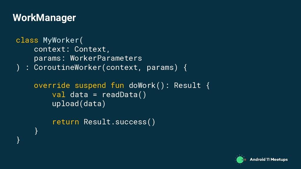 class MyWorker( context: Context, params: Worke...