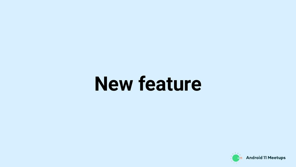 New feature