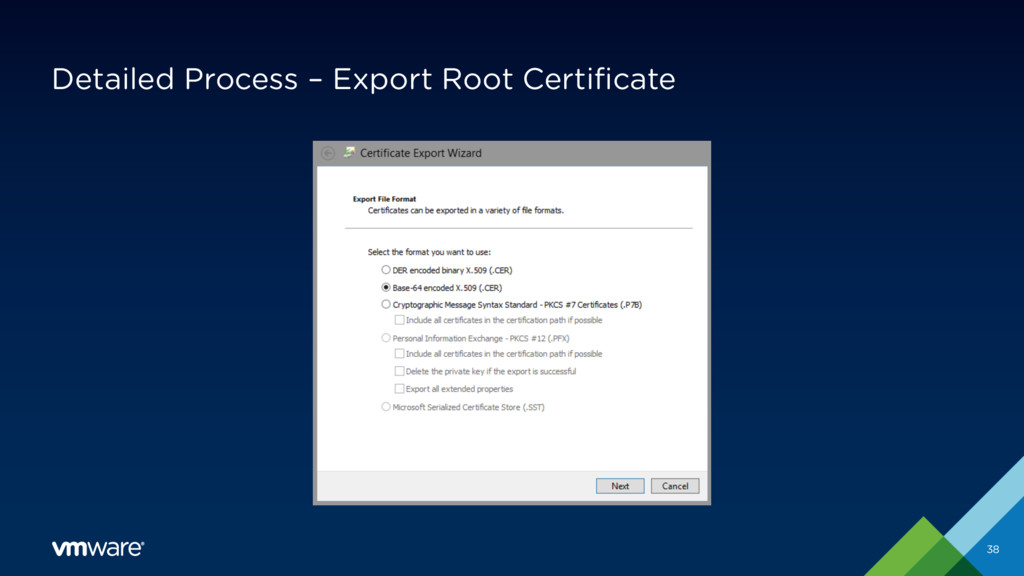 Detailed Process – Export Root Certificate 38