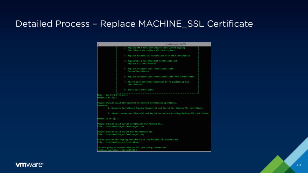 Detailed Process – Replace MACHINE_SSL Certific...