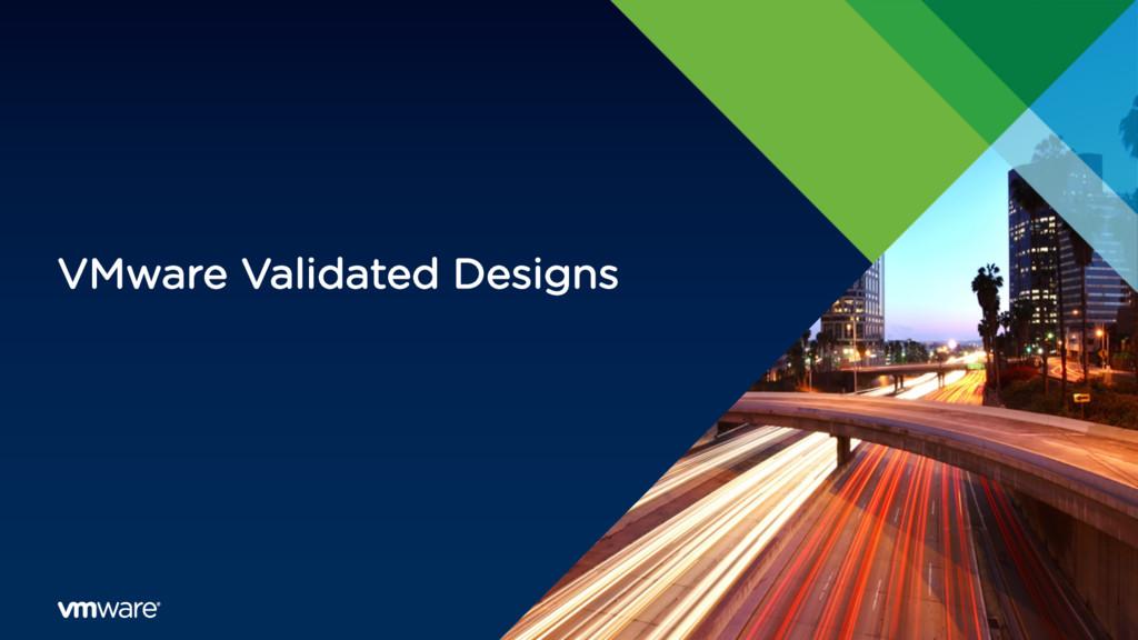 VMware Validated Designs