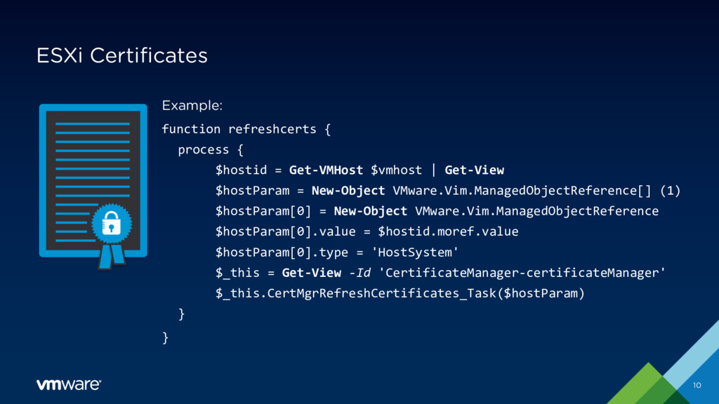 ESXi Certificates 10 Example: function refreshc...