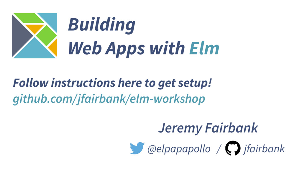 @elpapapollo / jfairbank Building Web Apps with...