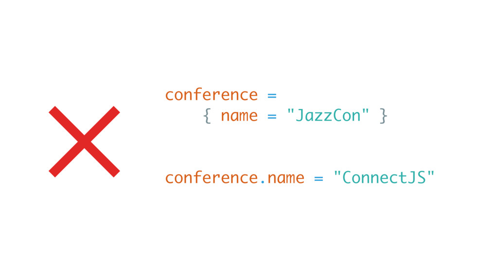 """× conference = { name = """"JazzCon"""" } conference...."""