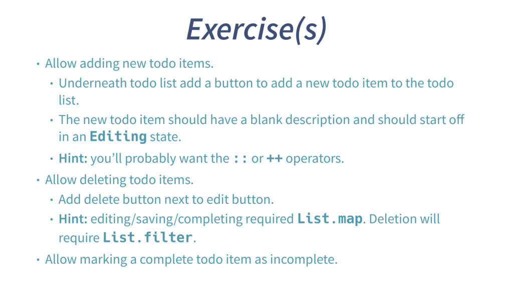 Exercise(s) • Allow adding new todo items. • Un...