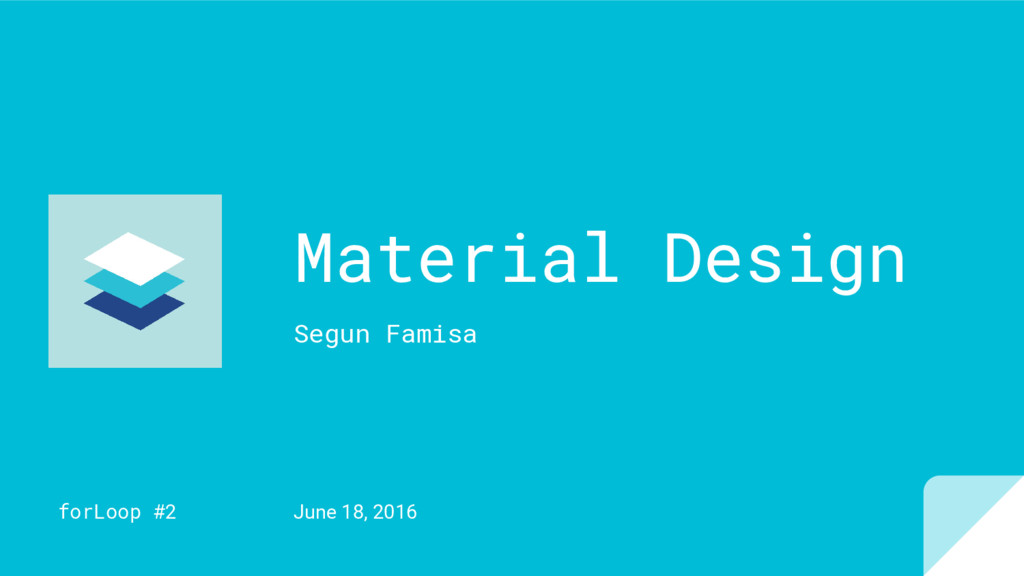 Material Design Segun Famisa forLoop #2 June 18...