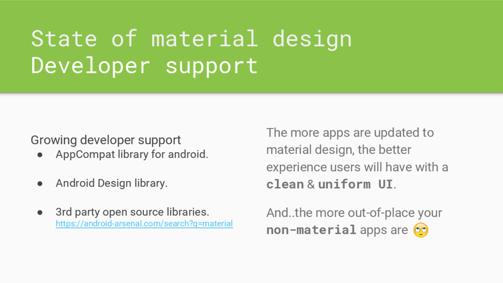 State of material design Developer support Grow...