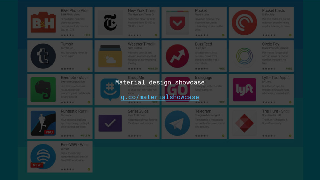 Showcase Material design showcase g.co/material...