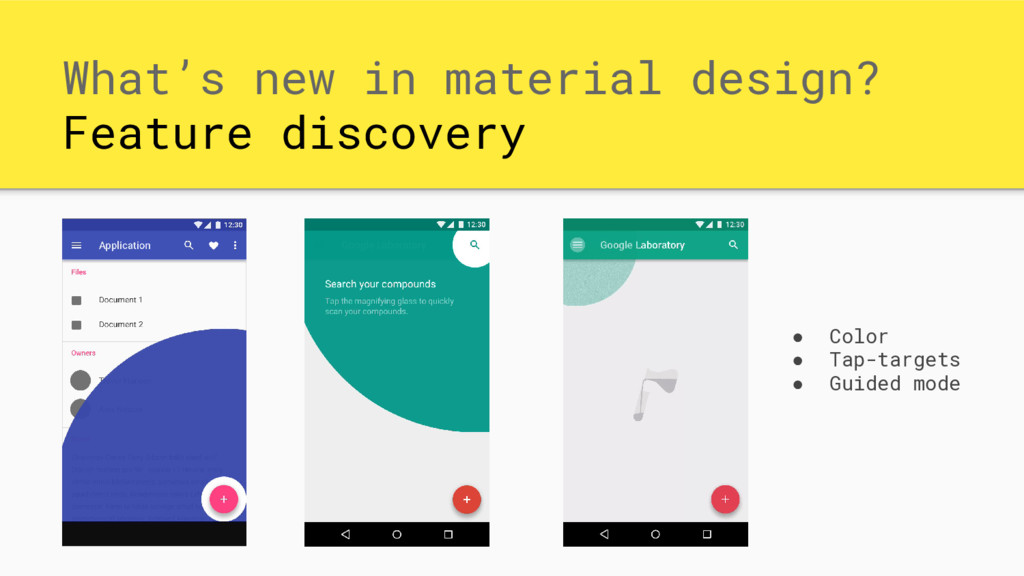 What's new in material design? Feature discover...