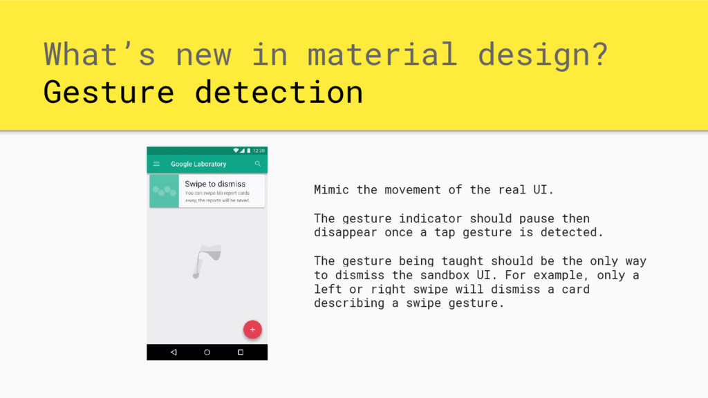 What's new in material design? Gesture detectio...